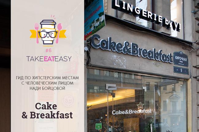 Take Eat Easy / Cake&Breakfast